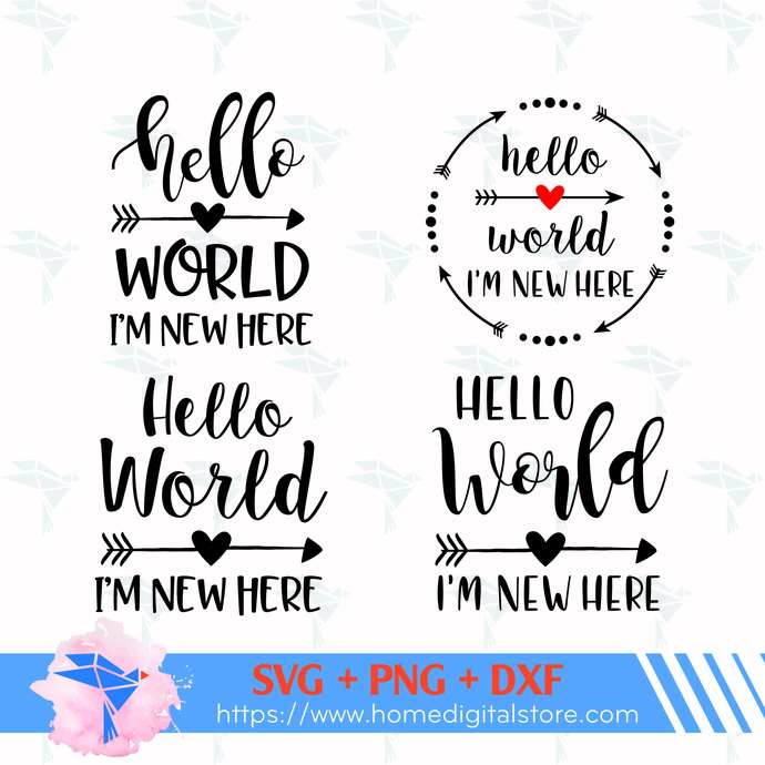 Hello World I'm New Here SVG, PNG, DXF. Instant download files for Cricut Design