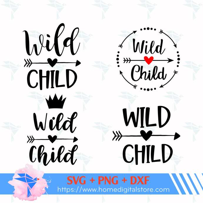 Wild Child SVG, PNG, DXF. Instant download files for Cricut Design Space,