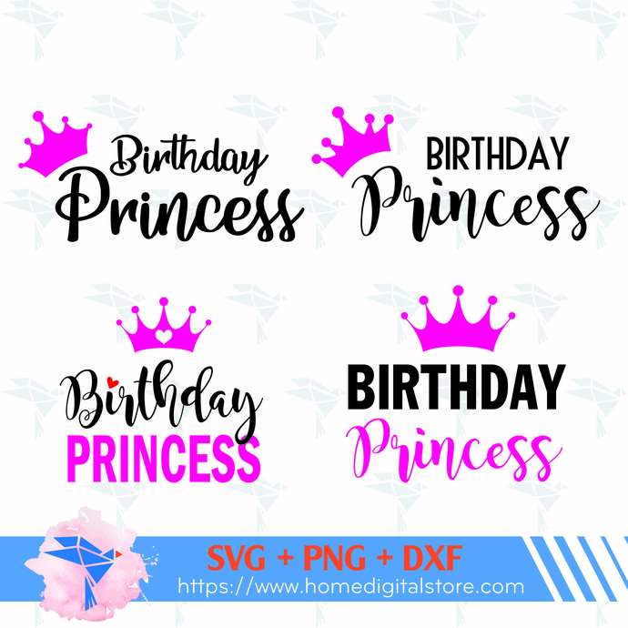Birthday Princess SVG, PNG, DXF. Instant download files for Cricut Design Space,