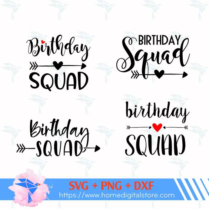 Birthday Squad SVG, PNG, DXF. Instant download files for Cricut Design Space,