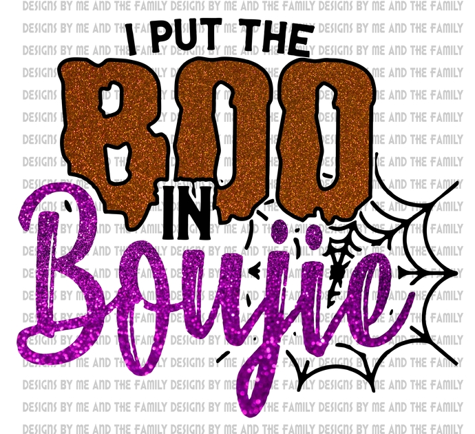 I put the Boo in Boujie v2, Happy Halloween, it's a ghouls night out, I lit the
