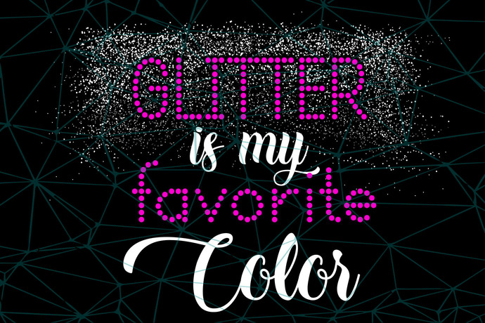 Glitter is my favorite color,glitter svg, glitter shirt, glitter gift, trending