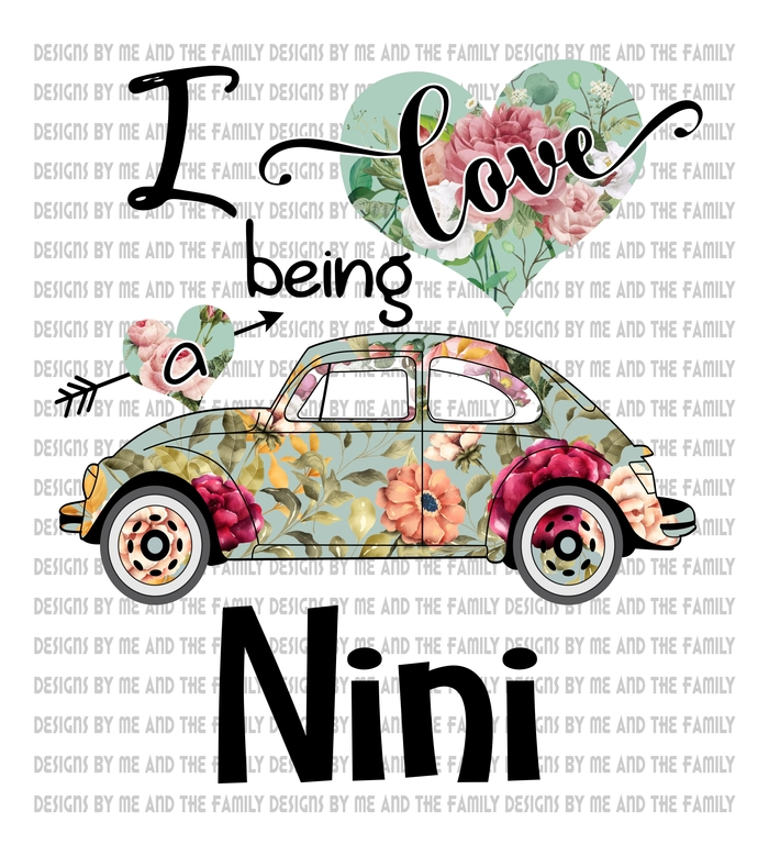 I love being a nini vw, Flowers and heart love, Mother's Day, Birthday, Mom, My