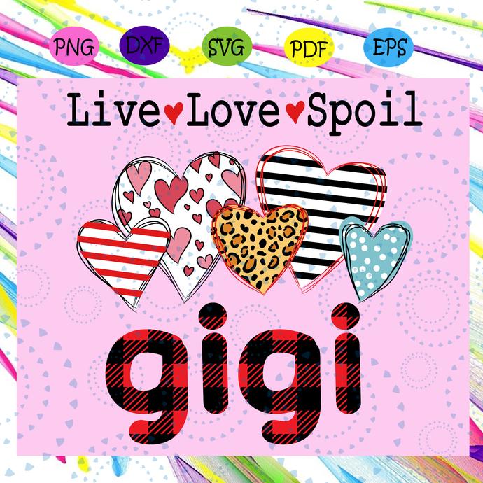 Live love spoil grandma svg, grandmalife sv, grandma svg, SVG, PNG, EPS, DXF,