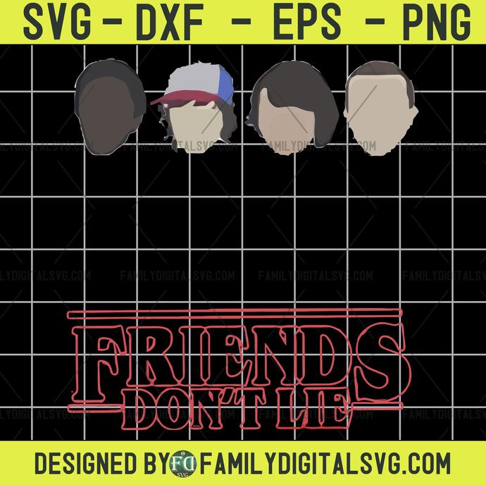 Friends don't lie svg, Friends svg, Friends dont lie, Upside Down svg, Eleven