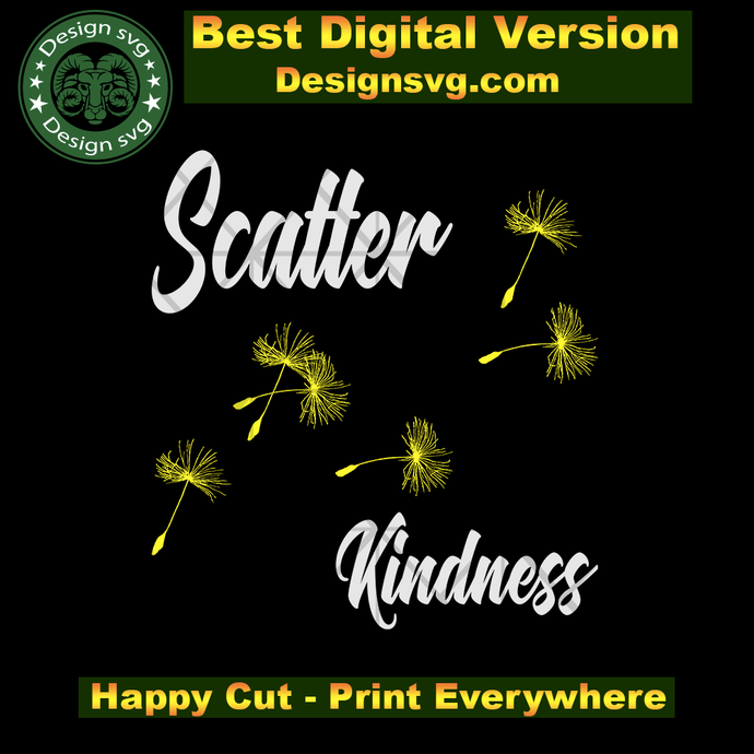 Scatter kindness svg,yoga svg,kindness svg,dandelion svg,be kind svg,dandelion