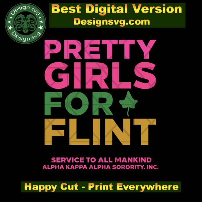 Pretty girls for flint svg,Aka Girl gang svg, aka sorority gift, aka sorority
