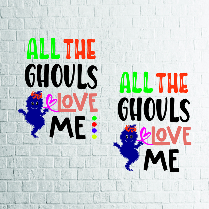 All The Ghouls Love Me Svg Ghost Svg Girl By Ldstoresvg On Zibbet
