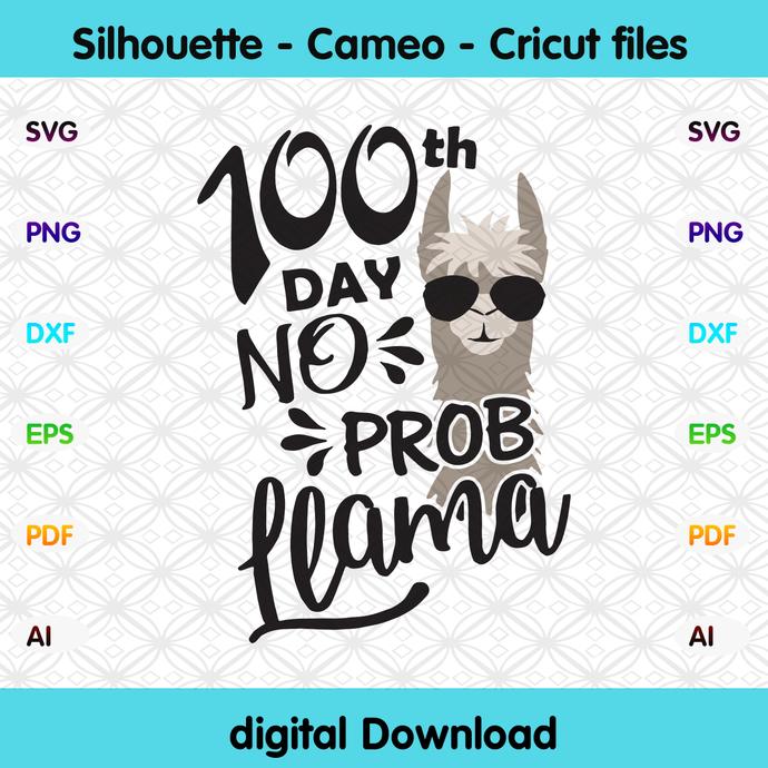 100th day no prob llama,llama svg, llama gift,llama back to school,prollama svg,