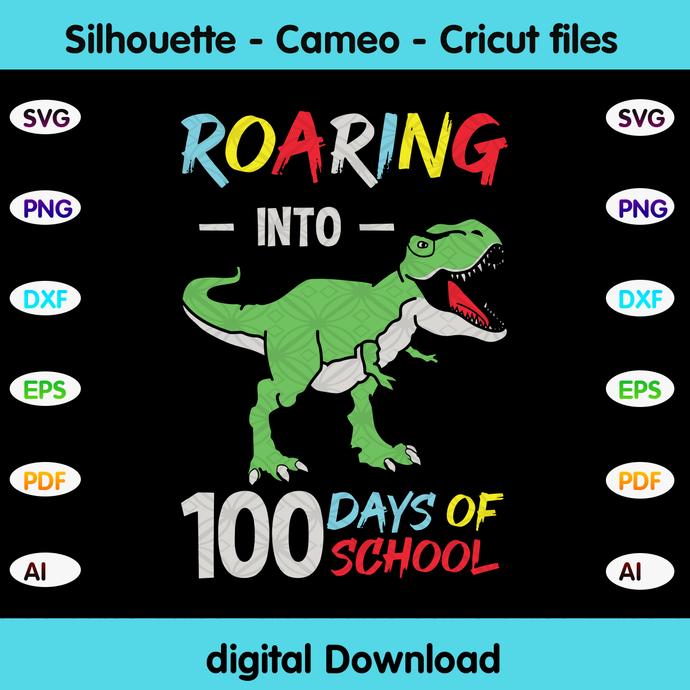 Roaring into 100th days of school, dinosaur svg,dinosaur gift,Happy 100th day of