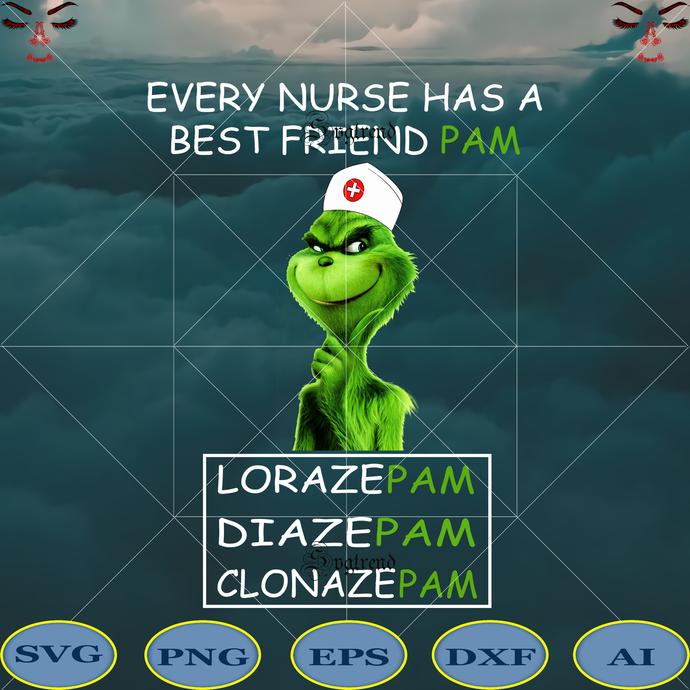 Every nurse has a best friend pam Svg, Lorazepam svg, Diazepam Svg, Clonazepam