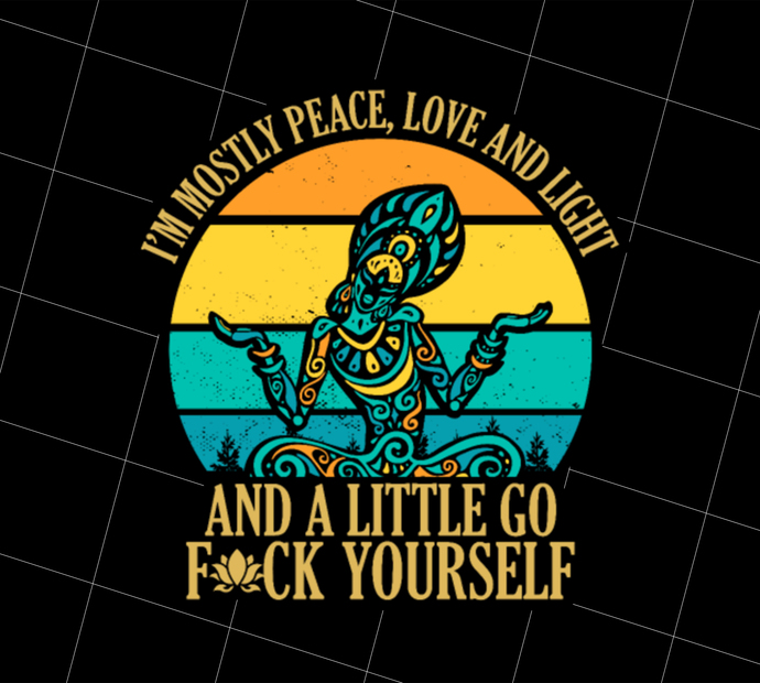 I'm mostly peace love and light, Yoga Hippie, Christmas Present, Gift Idea,