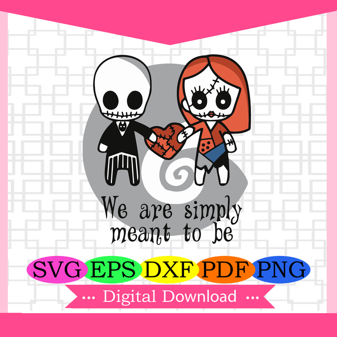 You are simply meant to be,nightmare svg, nightmare gift,nightmare,gift for
