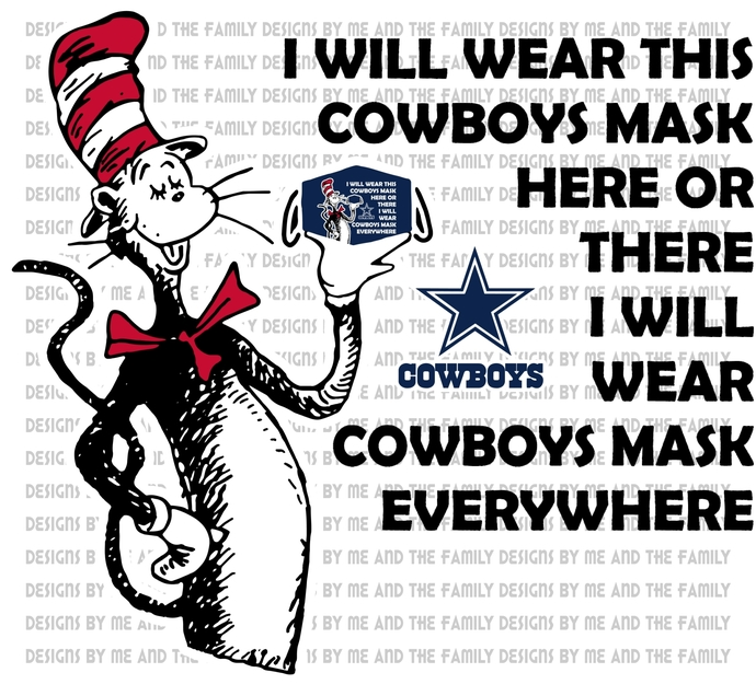 Cat in the Hat Cowboys mask, I will wear this Cowboys mask here or there I will