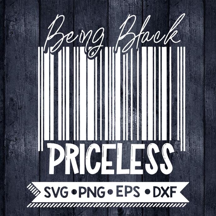 Being Black Priceless Svg, Black Lives Matter Svg, BLM Svg, Cricut File, Svg