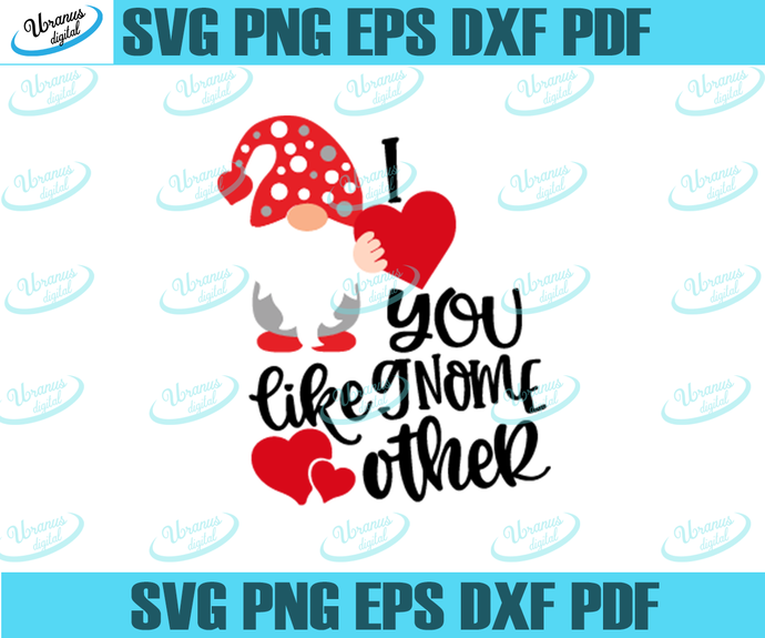 I Love You Like Gnome Other Svg Gnomes By Varusfmlstore On Zibbet
