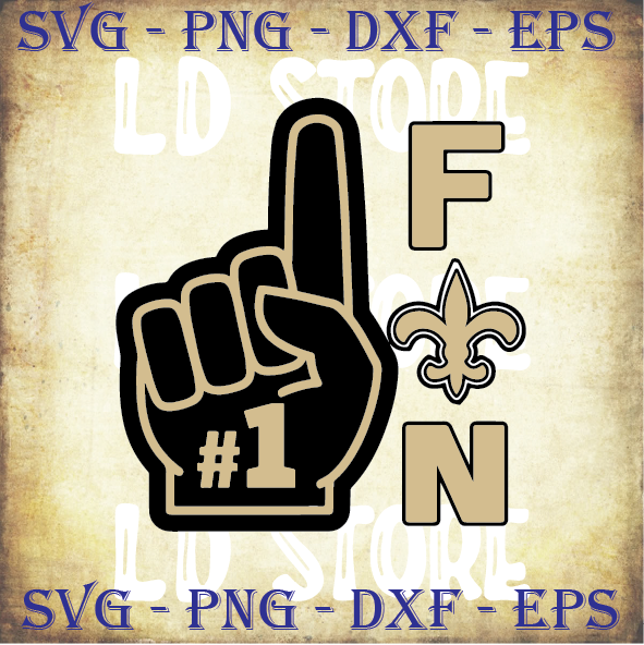 Number 1 Saints Fan Svg, New Orleans Saints Svg, New Orleans SAINTS NFL Svg,