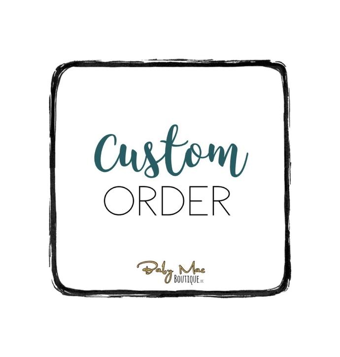 Custom Order for Katie D.
