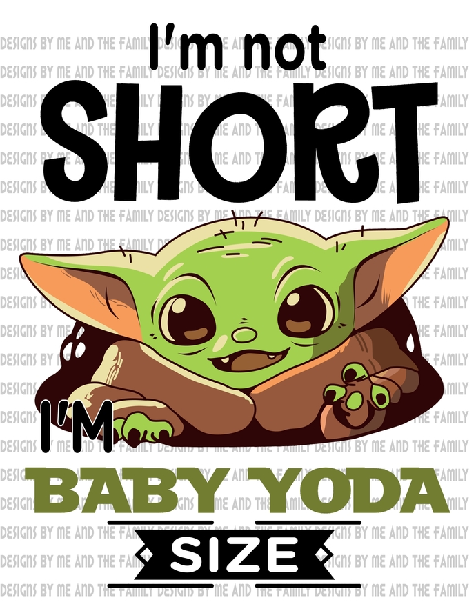 I'm not short i'm baby yoda size, I'll get over it just let me be dramatic
