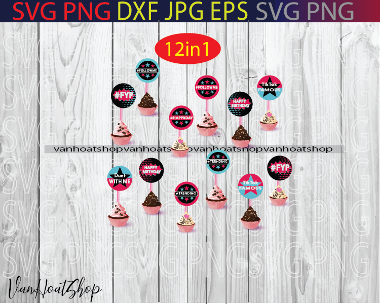 Tiktok Inspired Cupcake Toppers Party Printable By Doanhoat On