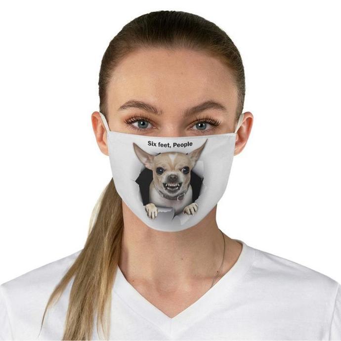 Six Feet People, Six Feet People Face Mask, ChihuahuaFace Mask, Chihuahua Lover