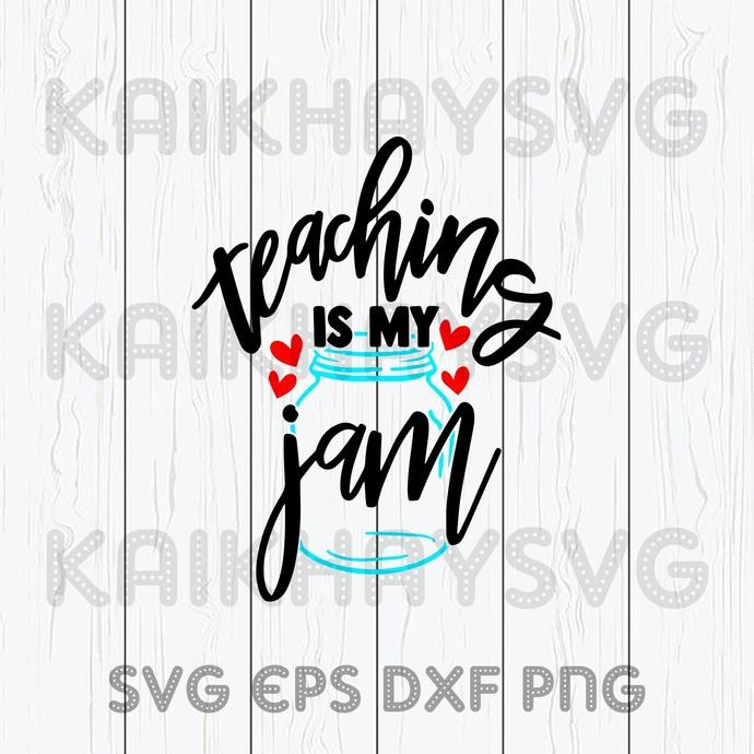 Teaching Is My Jam SVG, Teacher Life SVG, ART Teacher SVG, Teach Love Inspire