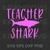Teacher Shark SVG, Teaching Is My Super Power SVG, Teacher Who Love SVG, Teacher