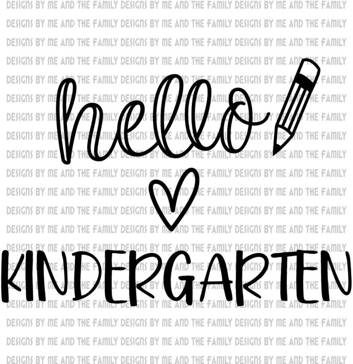 Hello Kindergarten, peace love students, peace love teachers, essential, back to