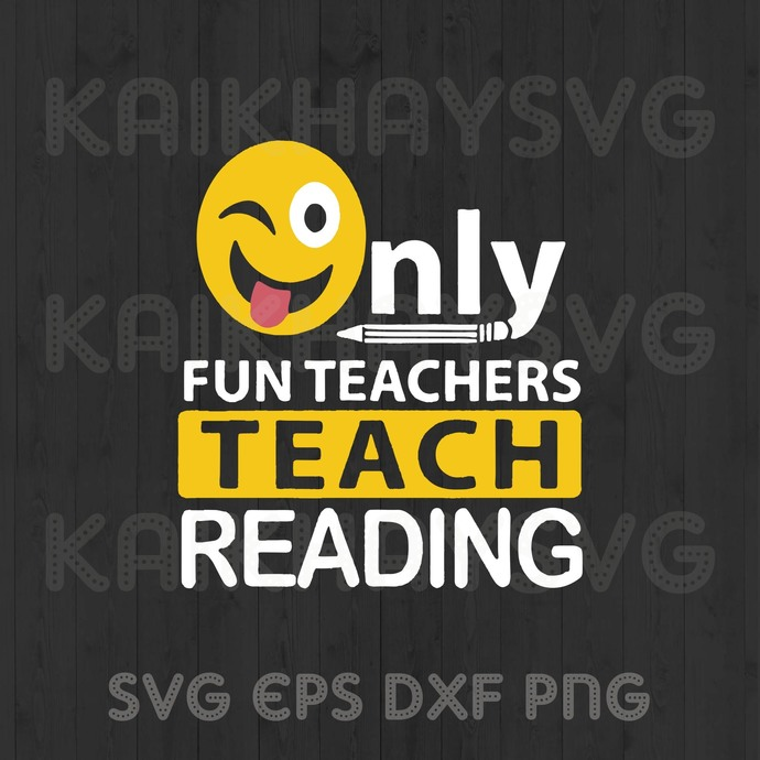 Only Fun Teacher Teach Reading SVG, Teacher Life SVG, Teach Love Inspire SVG,