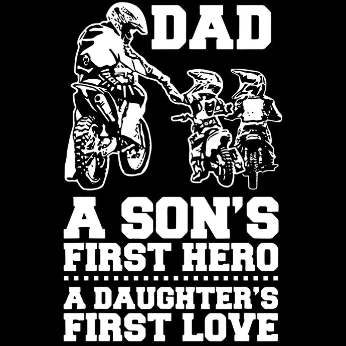 Dad A Sons First Hero SVG, A Daughter's First Love SVG, Motorcycle Dad SVG, dad