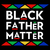 Black father matter svg,black father matter,black father matter png,black father