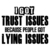 I Got Trust Issues Because People Got Lying Issues SVG, saying shirt,funny
