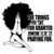 The things you take gor grandted someone else is praying fot, Afro Woman SVG,