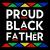 Proud black father svg,proud black father,proud black father png,proud black