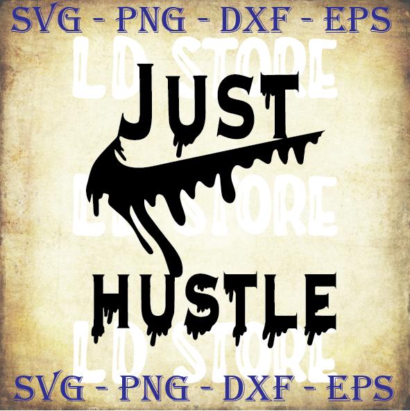 Just Hustle Nike Svg, Nike Svg, Nike Design Svg, Nike Swoosh Svg, Just Do It