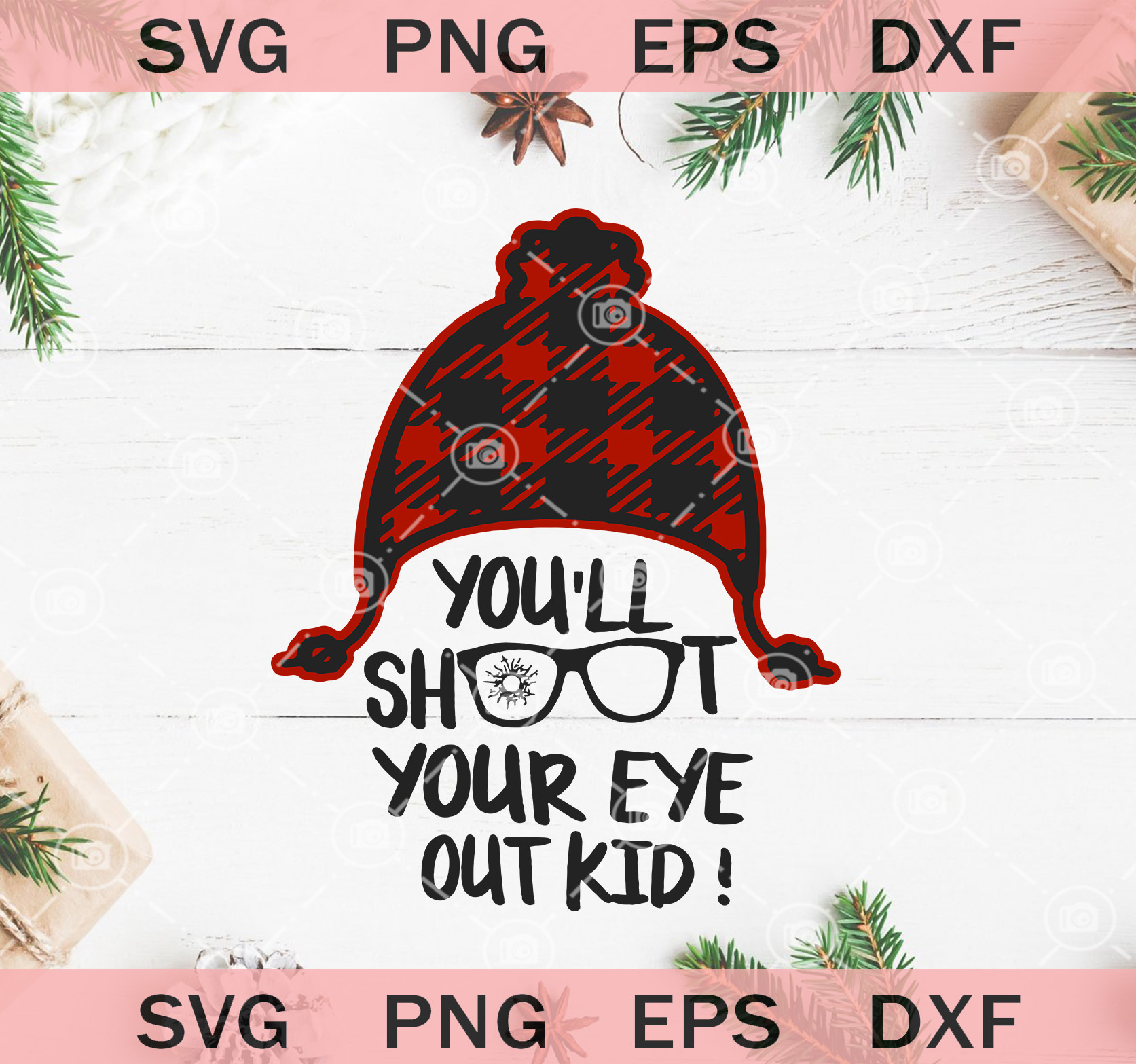 Youll Shoot Your Eye Out Svg Christmas Story Svg Christmas Movie Svg A C Moore Marketplace