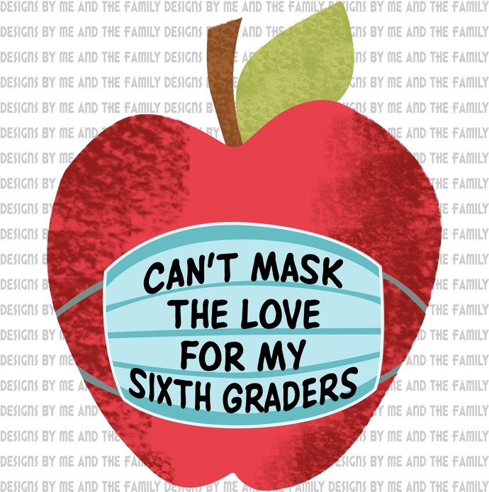 Can't mask the love for my sixth graders, new normal, my students matter, peace