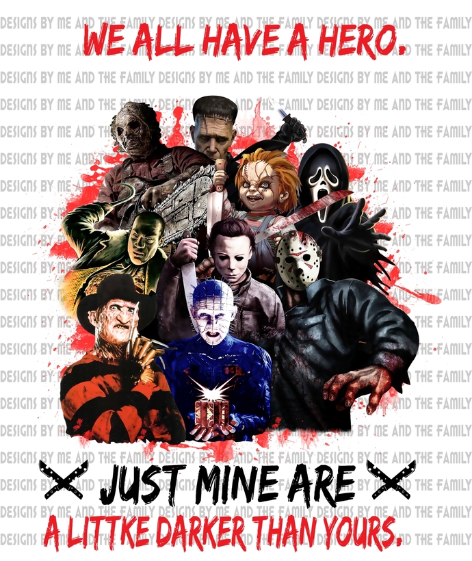 We all have a hero just mine are a little darker than yours, Happy Halloween,