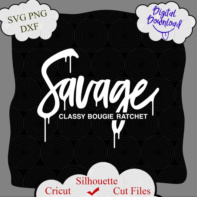 Savage Classy Bougie Ratchet Digital File By Littemom Shop On Zibbet