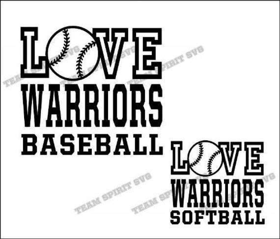 Love Warriors Baseball Softball By Football Svg Files On Zibbet