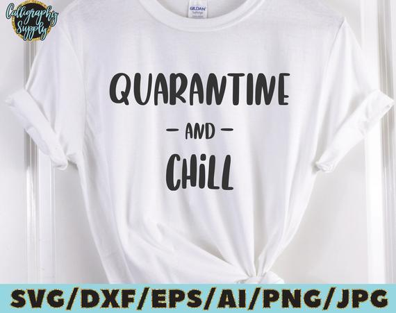 Quarantine And Chill Svg Funny Quotes Svg Cut By 8hamstore On Zibbet