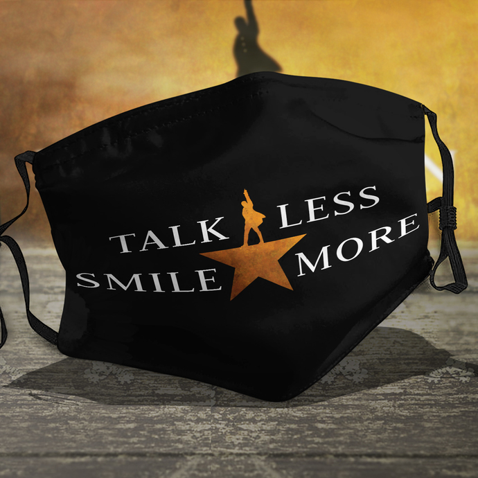 Talk less smile more Face Mask, Reusable Face Mask, Washable Face Mask