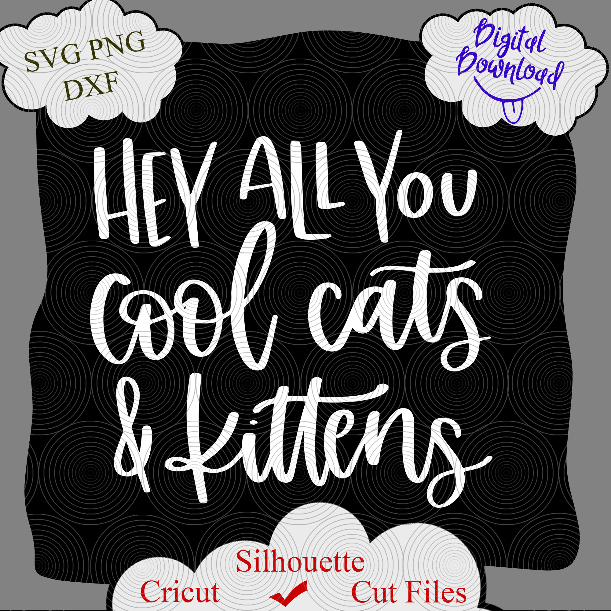 Hey All You Cool Cats And Kittens Svg Tiger By Littemom Shop On