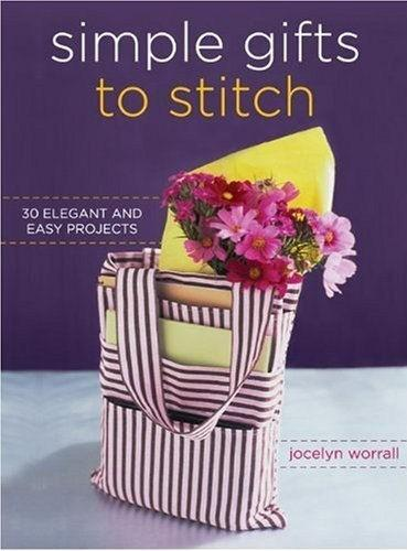 Simple Gifts To Stitch 2007 Jocelyn Worrall Crafting Books Projects Ideas