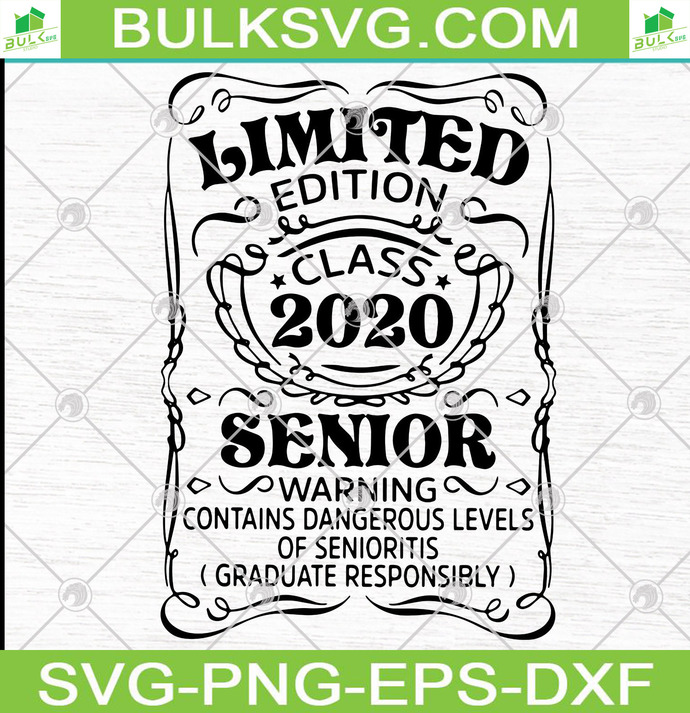 Limited Edition Class 2020 Senior Svg Png 100 By Jimiebame On Zibbet