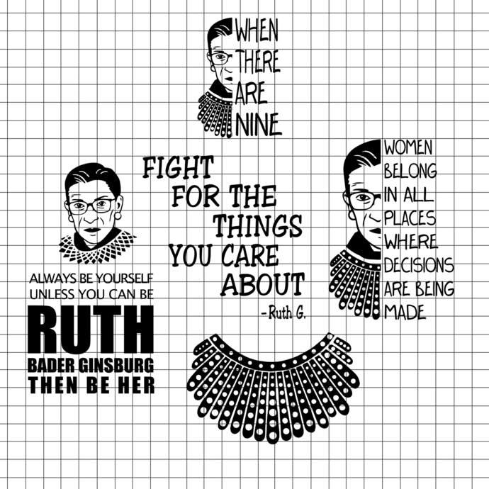 Fight for the things you care about SVG, Ruth Bader Ginsburg svg, Ruth Bader