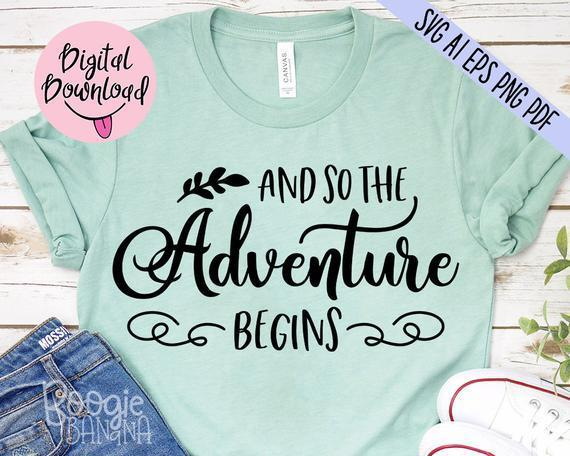 And So The Adventure Begins Svg Eps Png Pdf By Fritsch Store On Zibbet