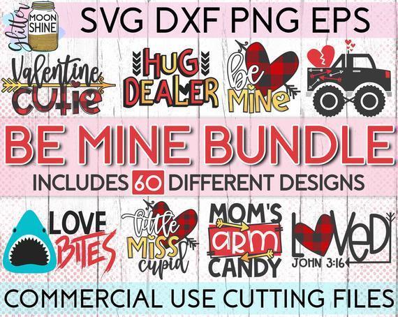 Be Mine Bundle Of 60 Svg Eps Dxf Png Files By Customizedsvg On Zibbet