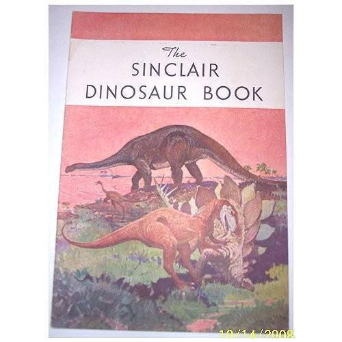 Vintage Dinasaur Childrens Book 1930s Sinclair Dinasaur Book