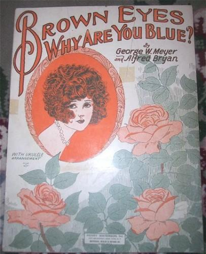 Vintage 1920s Sheet Music BROWN EYES WHY ARE YOU BLUE?